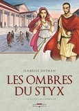 Isabelle Dethan - Les ombres du Styx Tome 01 : Le Maître de l'éternité.