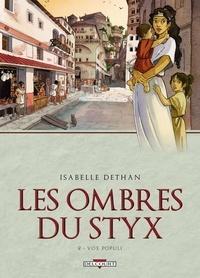 Isabelle Dethan - Les ombres du Styx Tome 02 : Vox populi.