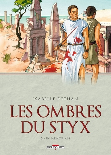 Les Ombres du Styx Tome 03 : In memoriam