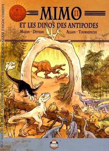 Isabelle Dethan et  Mazan - Mimo et les dinos des antipodes.