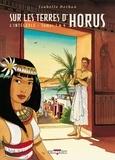 Isabelle Dethan - Sur les terres d'Horus Intégrale T. 1 à 4 : .