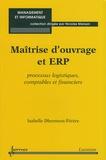 Isabelle Dherment-Férère - Maîtrise d'ouvrage et ERP - Processus logistiques, comptables et financiers.