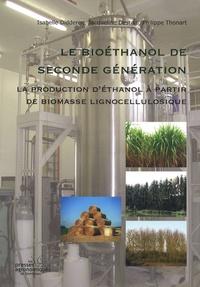 Isabelle Didderen et Jacqueline Destain - Le bioéthanol de seconde génération - La production d'éthanol à partir de biomasse lignocellulosique.