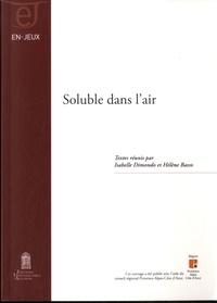 Isabelle Dimondo et Hélène Basso - Soluble dans l'air.