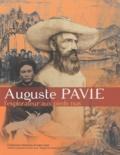 Isabelle Dion - Auguste Pavie - L'explorateur aux pieds nus.