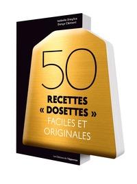 """Isabelle Dreyfus et Denys Clément - 50 recettes """"dosettes"""" faciles et originales."""