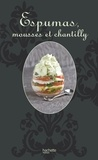 Isabelle Dreyfus - Espumas, mousses et chantilly - So chic.