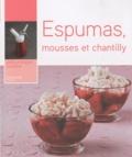 Isabelle Dreyfus - Espumas, mousses et chantilly.
