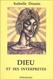 Isabelle Drouin - Dieu et ses interprètes.