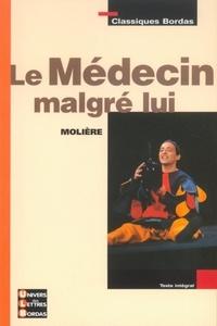 Isabelle Ducos-Filippi et Isabelle Maëstre - CLASSIQUES BORD  : Le médecin malgré lui.