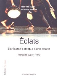 Eclats - Lartisanat poétique d'une oeuvre : Françoise Dupuy - 1975.pdf