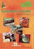Isabelle Dumas - Cuisinons à l'école Cycle 1 - Guide pour l'enseignant.
