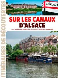 Isabelle Dumielle et Didier Zylberyng - Sur les canaux d'Alsace.