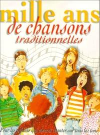 Isabelle Dumonteaux - Mille ans de Chansons traditionnelles.