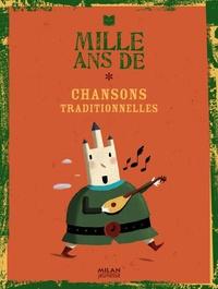 Isabelle Dumonteaux et Anne Clerc - Mille ans de Chansons traditionnelles.