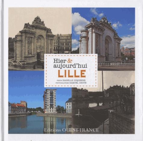 Isabelle Duquenne - Lille Hier & aujourd'hui.