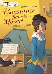 Isabelle Duquesnoy - Constance, fiancée de Mozart - Vienne, 1781-1783.