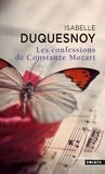 Isabelle Duquesnoy - Les Confessions de Constanze Mozart.