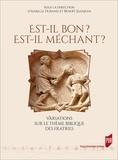 Isabelle Durand et Benoît Jeanjean - Est-il bon ? Est-il méchant ? - Variations sur le thème biblique des fratries.