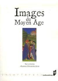 Isabelle Durand-Le Guern - Images du Moyen Age.