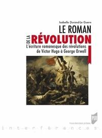 Histoiresdenlire.be Le roman de la Révolution - L'écriture romanesque des révolutions, de Victor Hugo à George Orwell Image