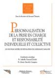 Isabelle Durand-Zaleski et Marie-Danièle Campion - Personnalisation de la prise en charge et responsabilité individuelle et collective - Un nouveau modèle de régulation de l'assurance maladie.