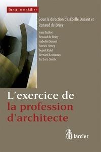 Isabelle Durant et Renaud de Briey - L'exercice de la profession d'architecte.