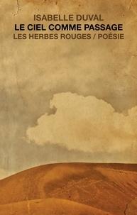 Isabelle Duval - Le ciel comme passage.