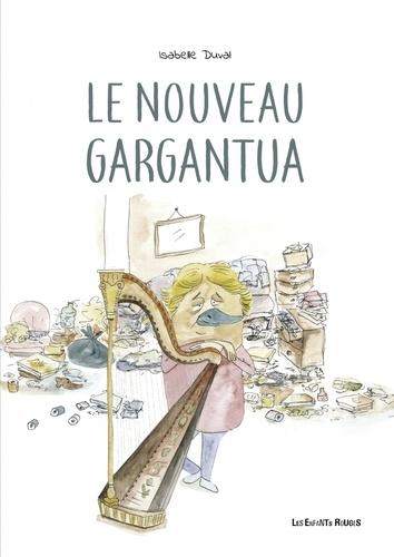 Le nouveau Gargantua. Histoire d'un pervers tyrannique
