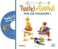 Isabelle Duval - Twiki et Twini - Vive les couleurs !. 1 CD audio