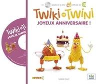 Isabelle Duval - Twiki et Twini - Joyeux anniversaire !. 1 CD audio