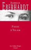 Isabelle Eberhardt - Pages d'Islam - Les Cahiers rouges - nouvelles.