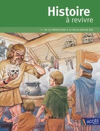 Isabelle Evrard-Manceau et Jean-Pierre Rémond - Histoire à revivre - Tome 1, De la préhistoire à la fin du Moyen Age. 1 DVD