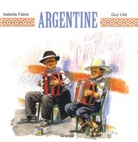 Isabelle Fabre et Guy Lillo - Argentine.