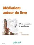 Isabelle Fabre et Corinne Brigitte-Ballesio - Médiations autour du livre - Développer le goût de la lecture.