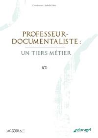 Isabelle Fabre - Professeur-documentaliste : un tiers métier.