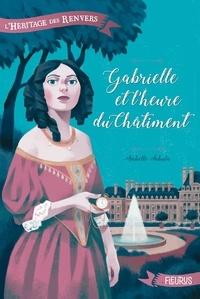 Isabelle Fabula et Raphaël Gauthey - Gabrielle et l'heure du châtiment.