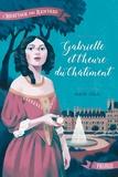 Isabelle Fabula - L'héritage des Renvers  : Gabrielle et l'heure du châtiment.