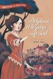 Isabelle Fabula - L'héritage des Renvers Tome 1 : Delphine et le piège infernal.