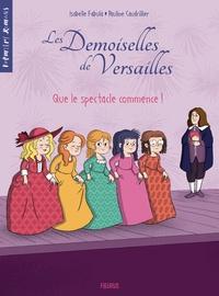 Livres gratuits à télécharger sur ipod Les Demoiselles de Versailles Tome 2 par Isabelle Fabula, Pauline Caudrillier (Litterature Francaise) 9782215167341