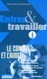 Isabelle Fagotat et Jean-Baptiste Hugot - Entrer et travailler dans le conseil et l'audit.