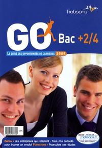 Isabelle Fagotat et Clarisse Juompan - Go bac + 2/4 - Le guide des opportunités de carrières.
