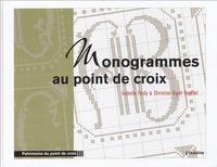 Isabelle Faidy et Christine Gigot-Toufflet - Monogrammes au point de croix.