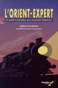 Isabelle Falardeau - L'Orient-Expert - Un guide d'orientation pour surmonter l'indécision.