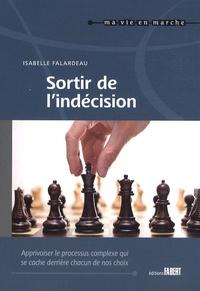 Isabelle Falardeau - Sortir de l'indécision.