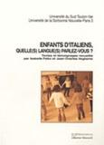 Isabelle Felici et Jean-Charles Vegliante - Enfants d'italiens, quelle(s) langue(s) parlez-vous ?.