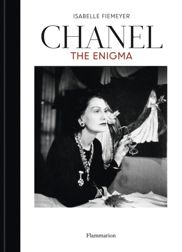 Isabelle Fiemeyer - Chanel : the enigma.