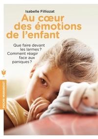 Isabelle Filliozat - Au coeur des émotions de l'enfant.