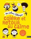 Isabelle Filliozat et Virginie Limousin - Colère et retour au calme.