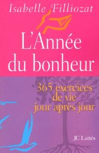 Lannée du bonheur. 365 exercices de vie jour après jour.pdf